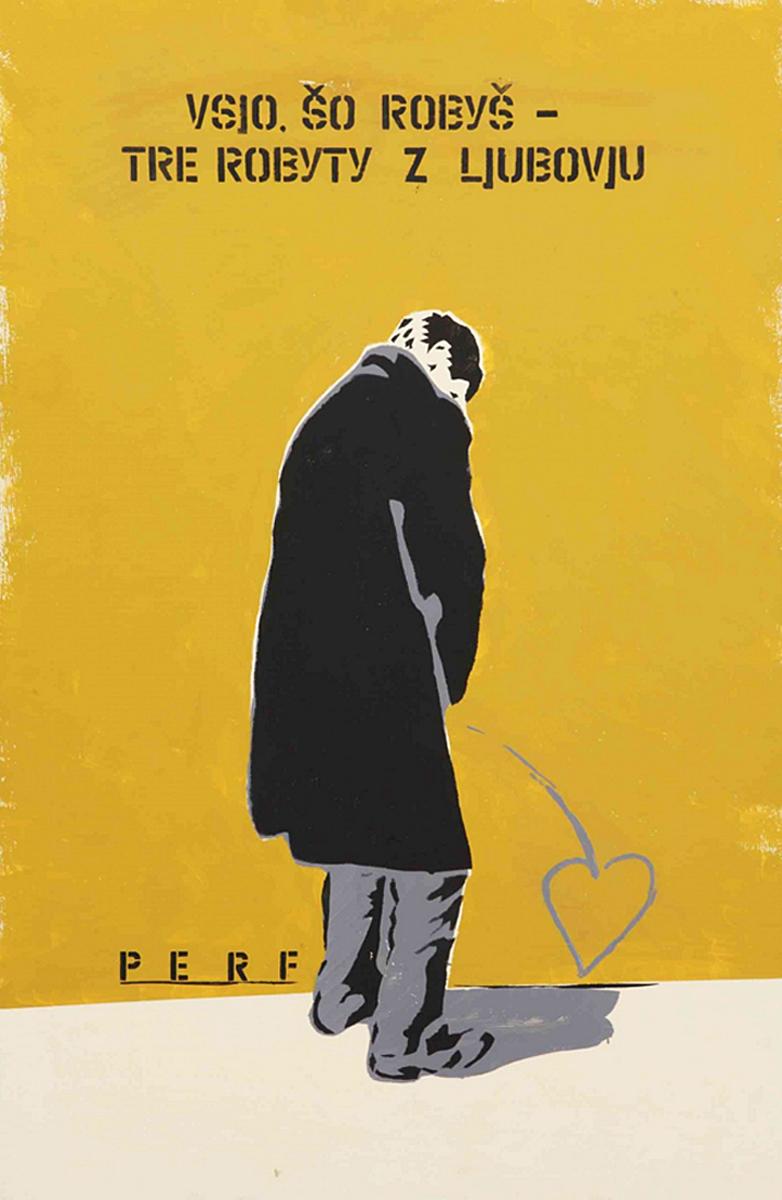 Станіслав Перфецький. Все, що робиш, роби з любов'ю, 2010; полотно, трафарет, олія